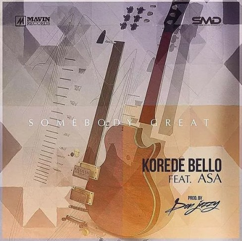 Korede Bello -- Somebody Great Ft Asa ( Prod by Don Jazzy ) Cover Art