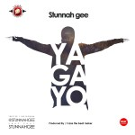 New Music : Download Stunnah Gee — Yagayo