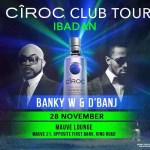 Ibadan Are Ready for D'banj and Banky W? Banky W and D'banj to Light Up Ibadan for Ciroc Club Tour