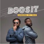 New Music : Download Cobhams Asuquo — Boosit Ft. Falz