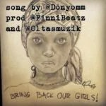 New Music: Download DonYom — Our Girls #BringBackOurGirls