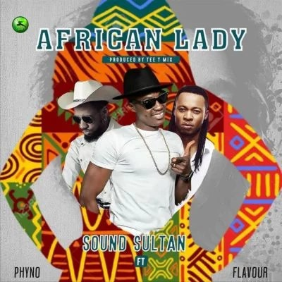 Sound Sultan -- African Lady Ft Phyno & Flavour Cover Art