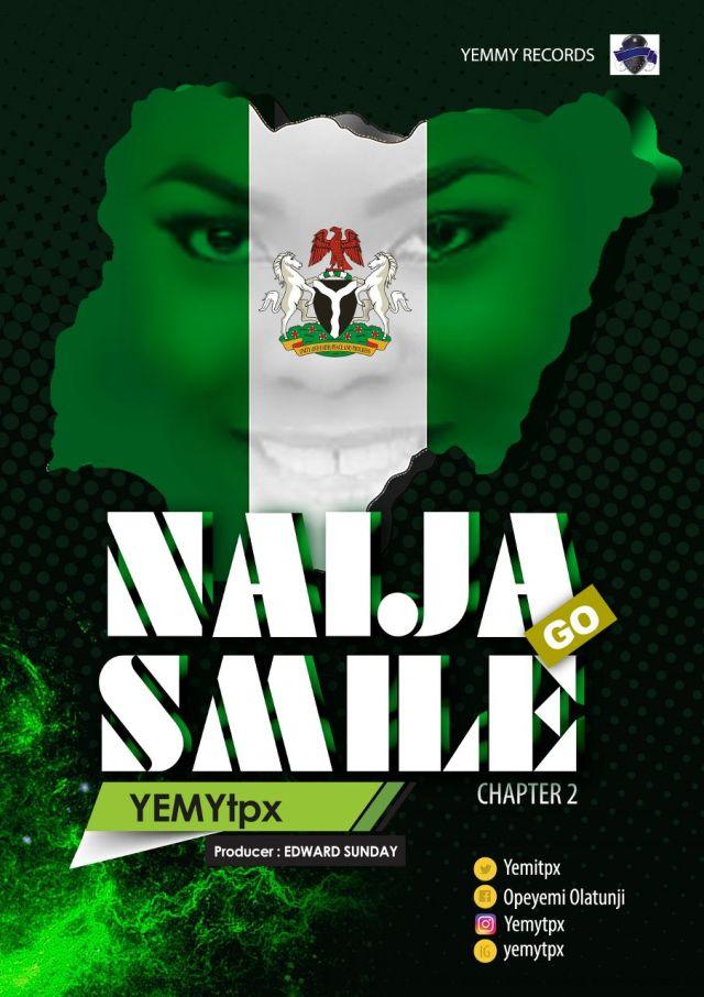 yemi-tpx-naija-go-smile-prod-by-edward-sunday-cover-art