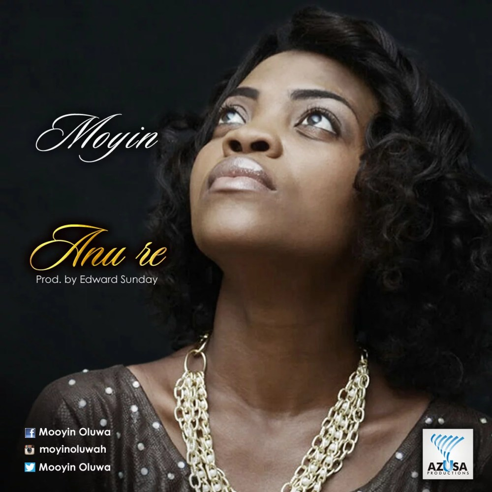 Moyin --Anu Re (Prod by Edward Sunday) Cover Art