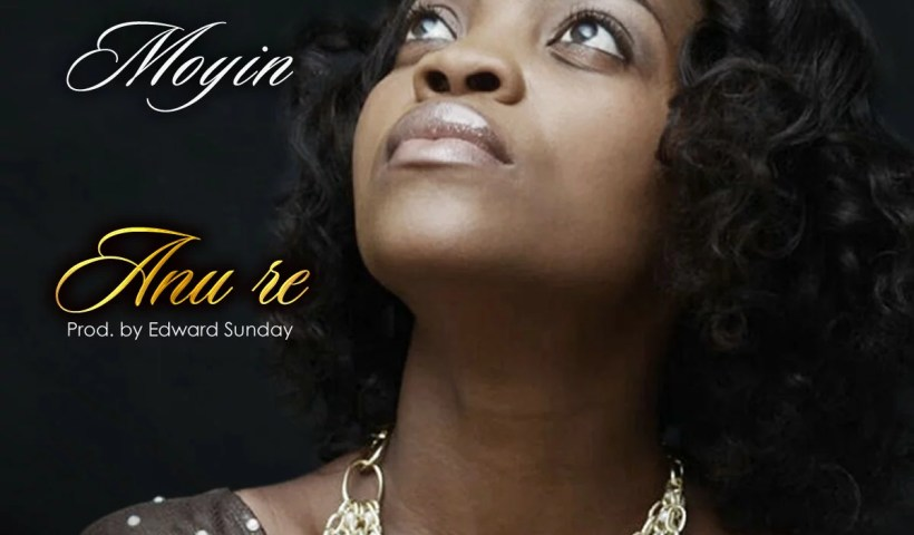 Moyin --Anu Re (Prod by Edward Sunday) Cover Art