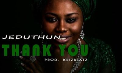 Jeduthun -- Thank You (Prod by Krizbeatz)