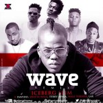 New Music : Download Iceberg Slim — Wave (Remix) Ft. Davido, Shatta Wale, Terry Apalla, Wale Turner & LAX