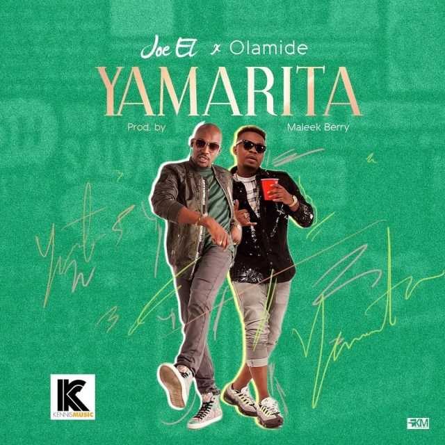 Joe El -- Yamarita Ft. Olamide (Prod by Maleek Berry) Cover Art