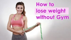 weight loss without going to gym