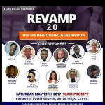 "REVAMP is Here Again!!! Veteran Rapper Vector, Nollywood Actor Lateef Adedimeji, Celebrity Photographer Body Lawson and Other Headlines as Speaker for REVAMP 2.0 "" The Distinguished Generation """