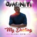 """Gospel Breakout Artist Omoniyi Releases Hit Single """" My Darling """""""