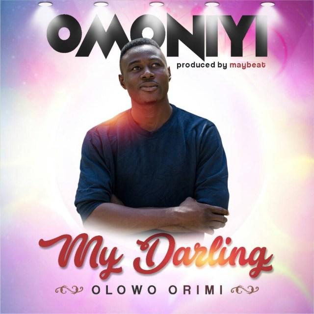 Omoniyi -- My Darling (Prod by Maybeat) Cover Art