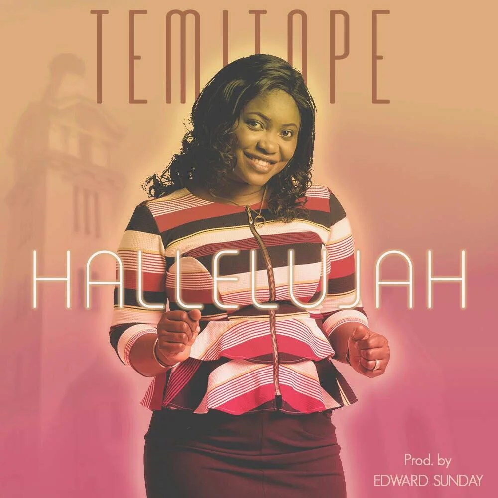 Temitope Johnson -- Halleluyah Ft. Yemy TPX (Prod by Edwards Sunday) Art