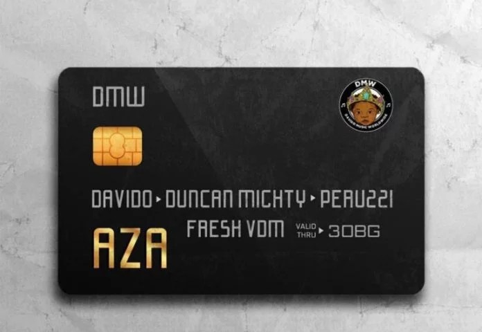 Davido -- Aza Ft Duncan Mighty & Peruzzi