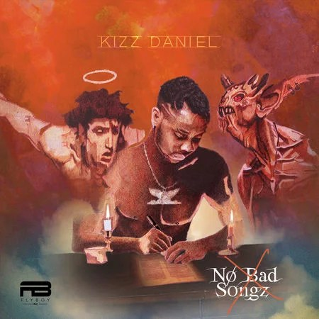 "Kizz Daniel Finally Released His Sophomore Album ""No Bad Songz"""
