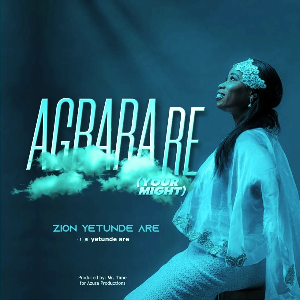 Zion Yetunde Are Agbara Re