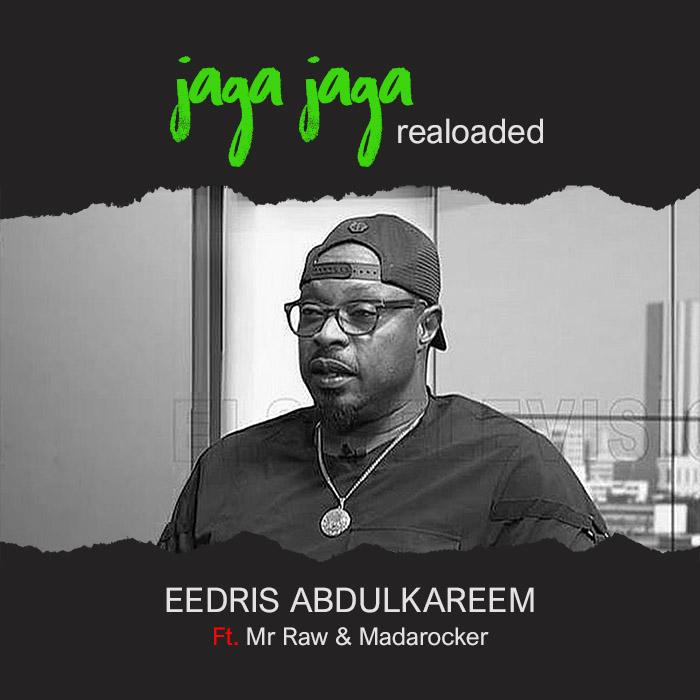 Jaga Jaga Reloaded by Eedris Abdulkareem