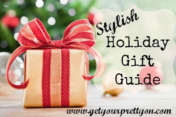 Stylish Gift Guide
