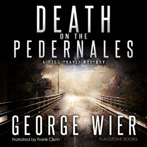 Death on the Pedernales