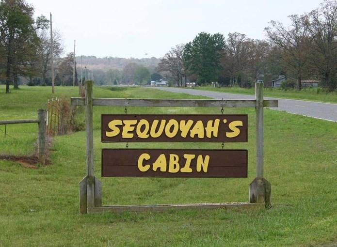 Sequoyah's Cabin sign 2