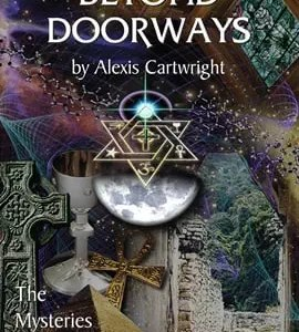 Beyond Doorways-The Mysteries Revealed