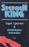 Liget i skoven & Åndedrætsmetoden af Stephen King