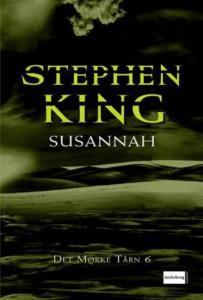 Susannah - Det Mørke Tårn 6 af Stephen King