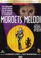 Mordets melodi (1944) instrueret af Bodil Ipsen