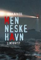 Menneskehavn af John Ajvide Lindqvist