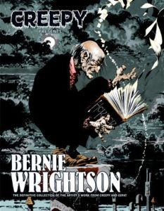 Creepy presents: Bernie Wrightson