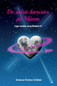 De sidste kærester på Månen / red. Carl-Eddy Skovgaard
