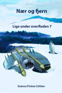 Nær og fjern / red. Carl-Eddy Skovgaard