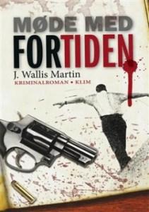 Møde med fortiden af J. Wallis Martin