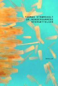 Dr. Wunderkammers oversættelser af Thomas Strømsholt