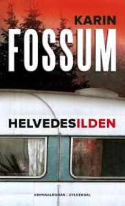 Helvedesilden af Karin Fossum