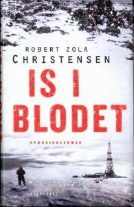 Is i blodet af Robert Zola Christensen