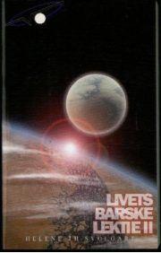 Livets barske lektie 2 af Helene Th. Svolgart