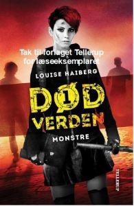 Monstre - Død verden 1 af Louise Haiberg