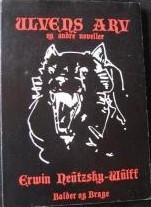 Ulvens arv og andre noveller af Erwin Neutzsky-Wulff