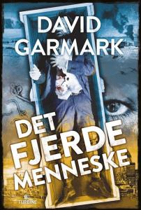 Det fjerde menneske af David Garmark