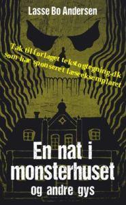 En nat i monsterhuset og andre gys af Lasse Bo Andersen