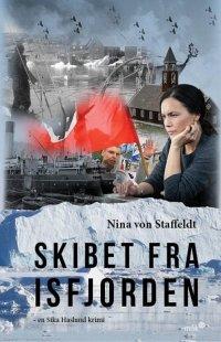 Skibet fra Isfjorden af Nina von Staffeldt