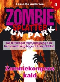 Zombiekongens kald af Lasse Bo Andersen