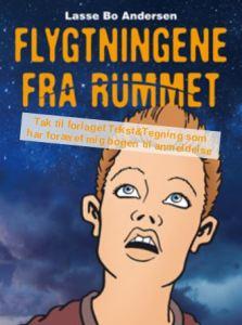 Flygtningene fra rummet af Lasse Bo Andersen