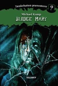 Blodige Mary af Michael Kamp