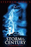Storm of the Century, 1999