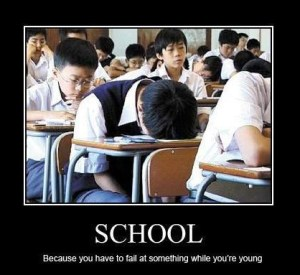 school you have to fail at something