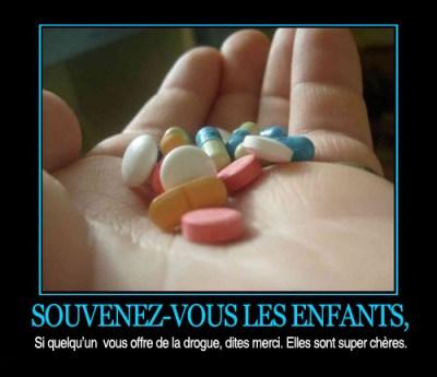 drogues - souvenez vous les enfants elles sont super chères