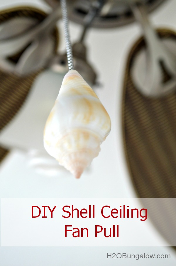DIY-Shell-Ceiling-Fan-Pull-Tutorial-H2OBungalow