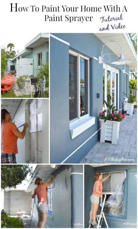 How to paint your home using a paint sprayer tutorial and video. Easily paint the outside of your home and save a lot of cash! H2OBungalow